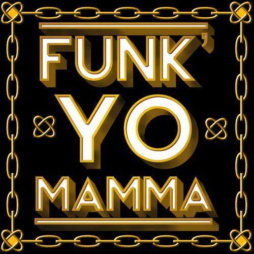 Foto de Funk'Yo Mamma