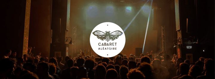 Cover for venue: Cabaret Aléatoire