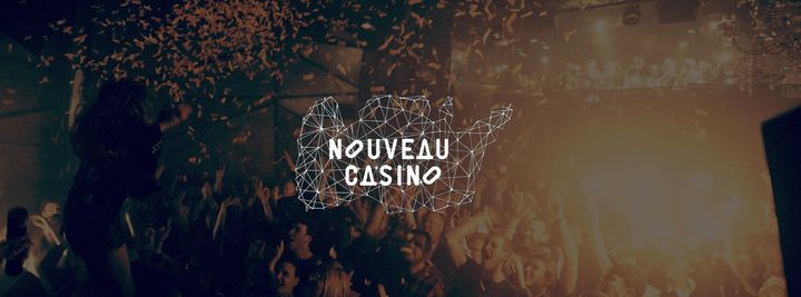 Cover for venue: Nouveau Casino