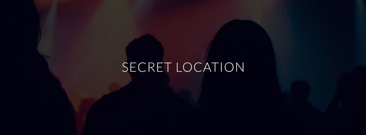 Cover for venue: Secret Location