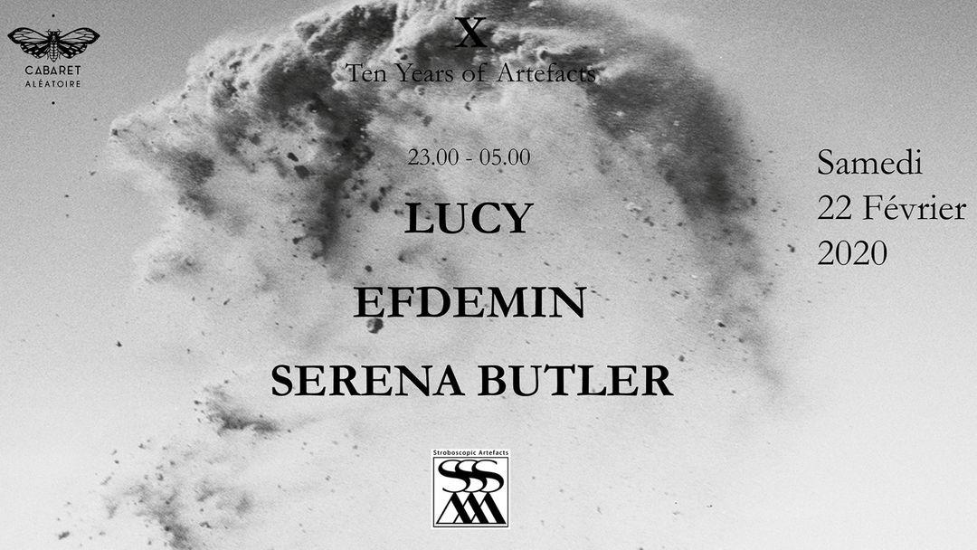Cartel del evento 10 Years Stroboscopic Artefacts w/ Lucy, Efdemin, Serena Butler