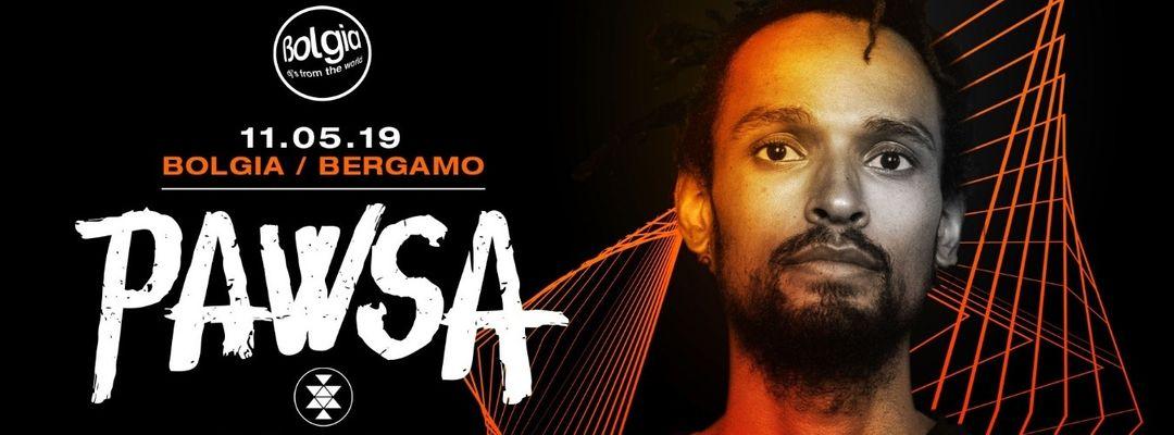 11.05.19 // PAWSA @ Bolgia-Eventplakat