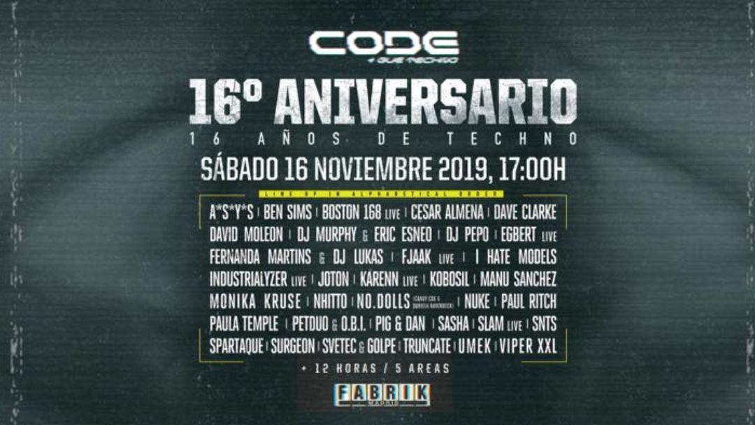 16 Aniversario CODE - Ben Sims, FJAAK, Paul Ritch, Fernanda Martins, Boston 168 event cover