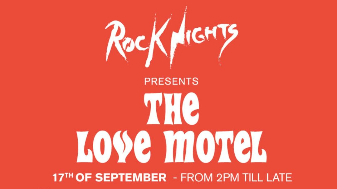 17th September Rock Nights presents The Love Motel event cover
