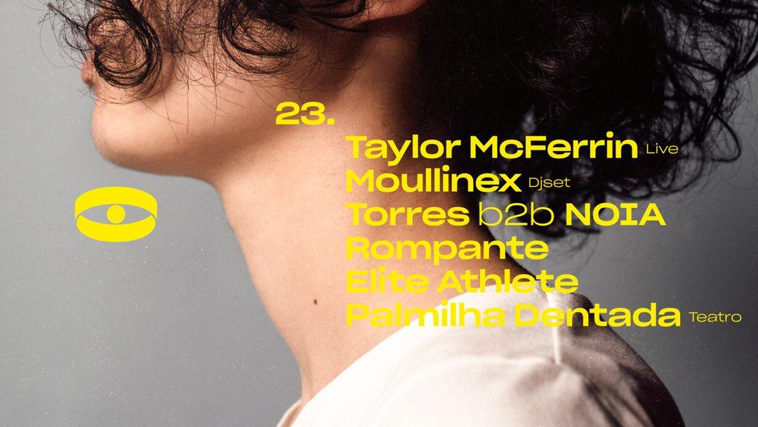 Cartel del evento 1º Aniversário: Taylor McFerrin (live), Moullinex (djset), Torres b2b NOIA, Rompante, Elite Athlete