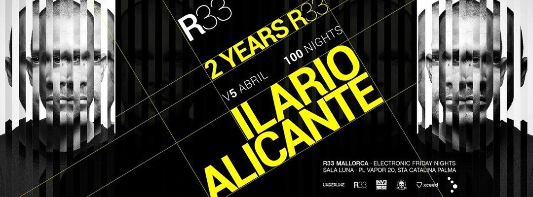Cartell de l'esdeveniment 2 Years R33 Mallorca with ILARIO ALICANTE