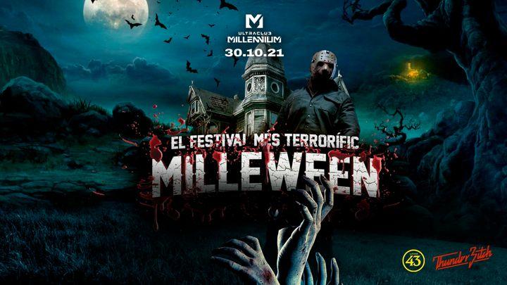 Cover for event: 30/10 MILLEWEEN EL FESTIVAL MÉS TERRORIFIC