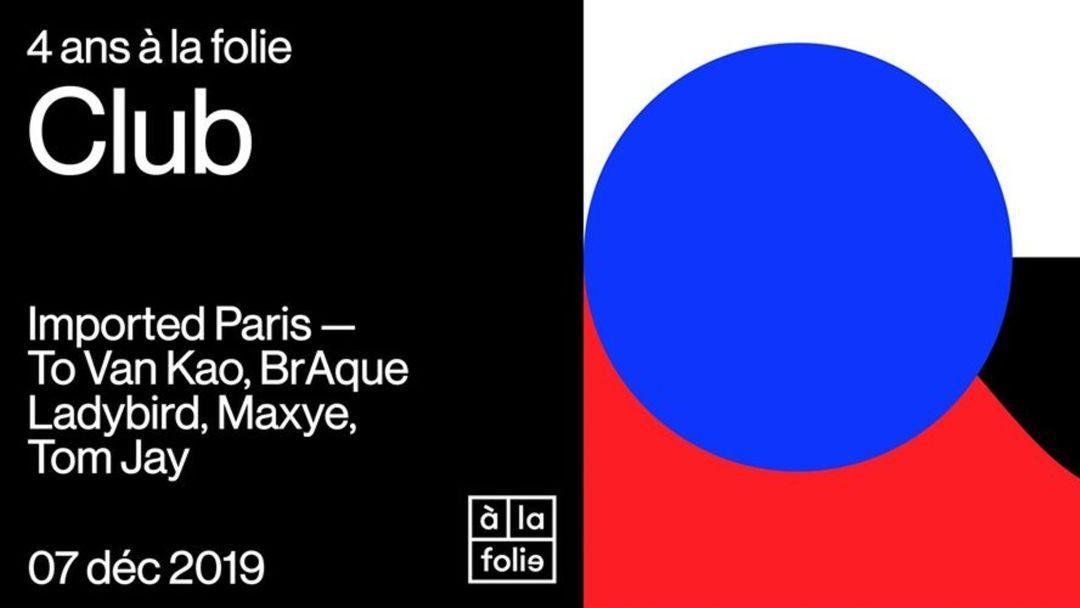 Couverture de l'événement 4 ans à la folie w/ Imported Paris
