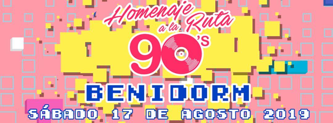Cartel del evento 90s Homenaje A La Ruta - Benidorm