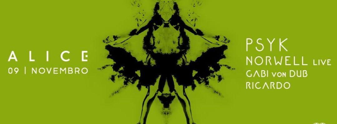 Cartel del evento A L I C E 3.1 Psyk » Norwell live » Gabi von Dub » Ricardo