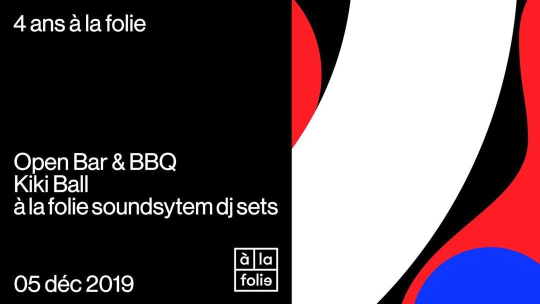 Capa do evento À la folie fête ses 4 ans : Open bar & BBQ, Kiki ball voguing et DJ sets