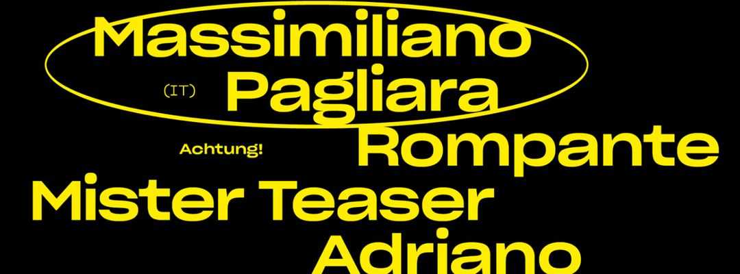Cartel del evento Achtung! _ Massimiliano Pagliara + Rompante + Mister Teaser + Adriano