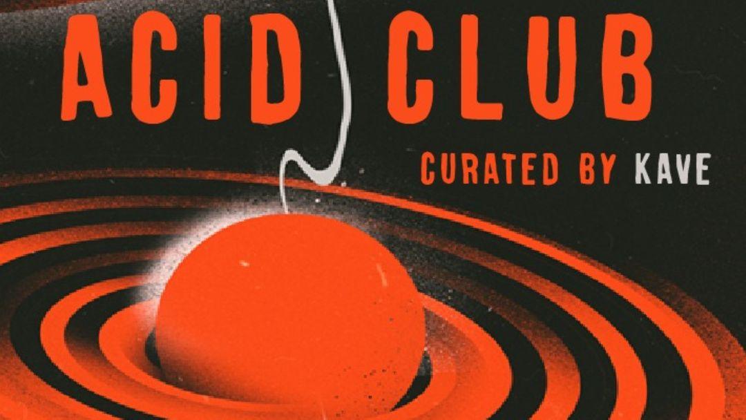 ACID CLUB: Adrià, Karcelen, Pau Roses, Quim Clausell event cover