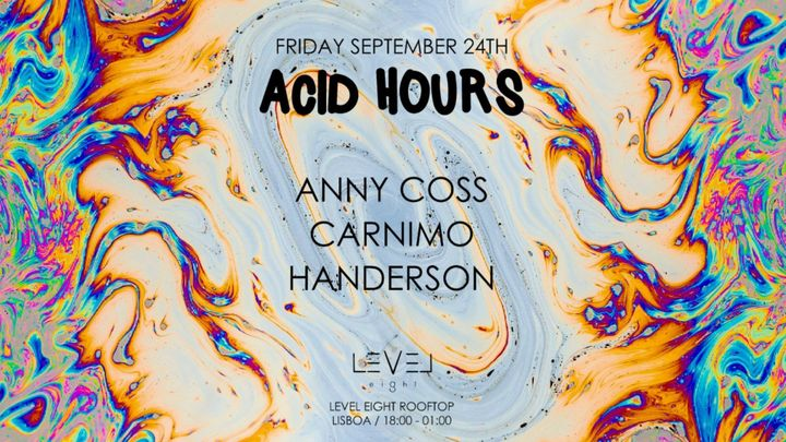Cover for event: Acid Hours #5 at Level Eight Rooftop
