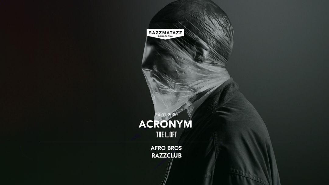 Cartel del evento Acronym LIVE @ The Loft | Fuego w/ Afro Bros @ Razzclub