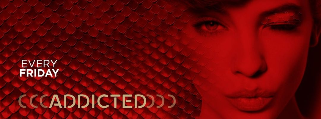 Addicted Friday event cover