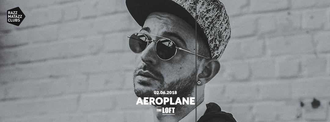 Cartel del evento Aeroplane @ Lolita | Thomas Gandey @ The Loft | Amable @ Razzclub