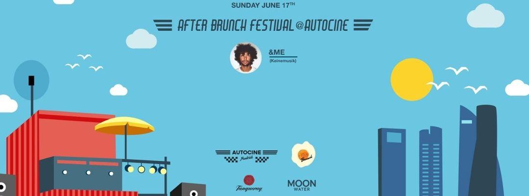 Cartel del evento After Brunch Festival with &ME
