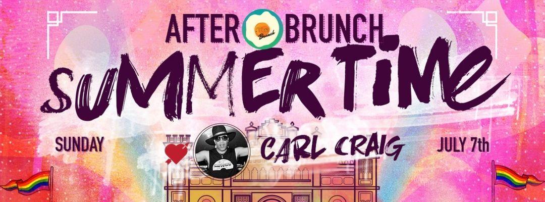 Cartel del evento After Brunch Summertime @ LAS VENTAS w/CARL CRAIG & MAGDALENA