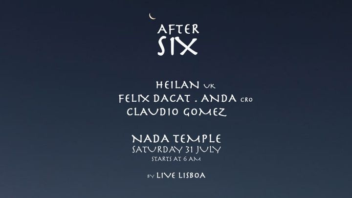 Cover for event: After Six w/ Heilan [uk]