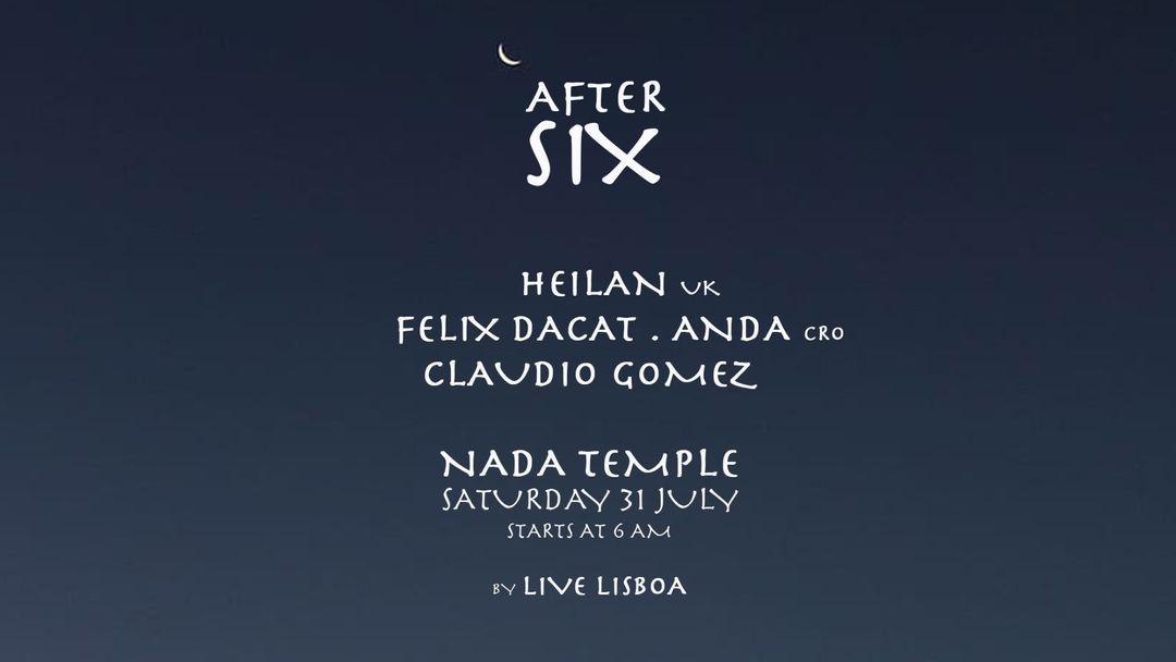 Cartel del evento After Six w/ Heilan [uk]
