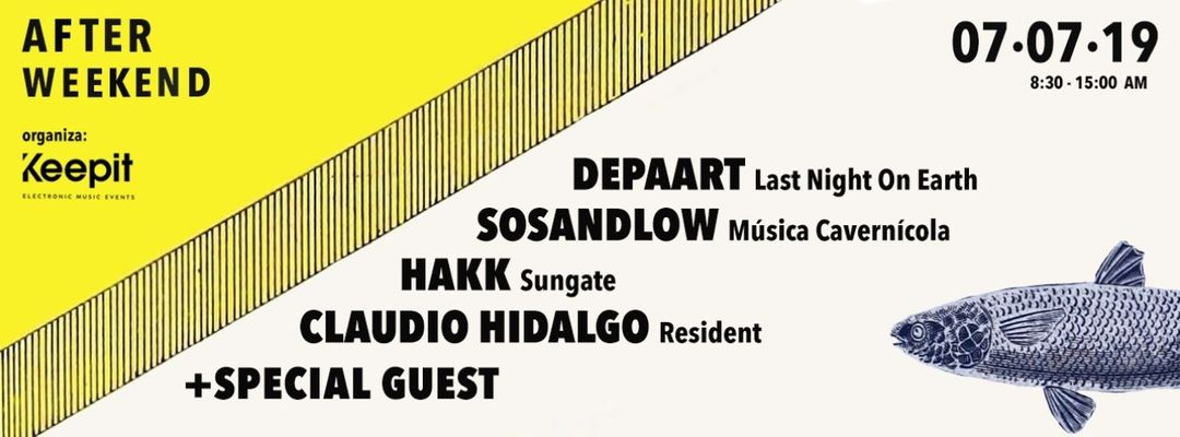 AFTER WEEKEND   by Keep it w/ Depaart, Sosandlow, Hakk & Claudio Hidalgo-Eventplakat