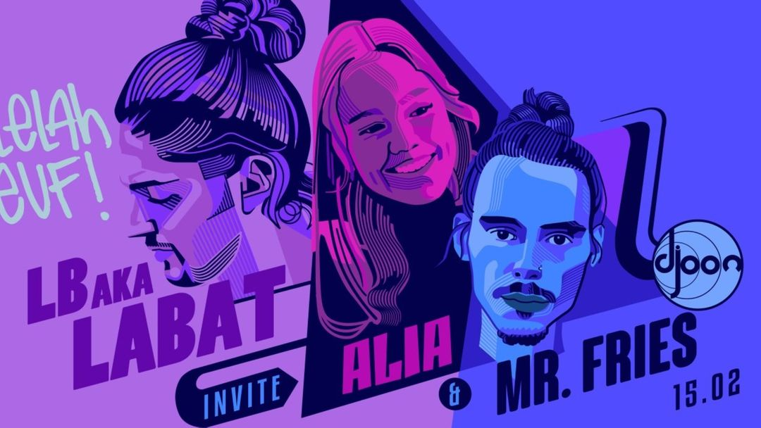 Cartel del evento Alelah Teuf: LB aka Labat, AliA & Mr Fries