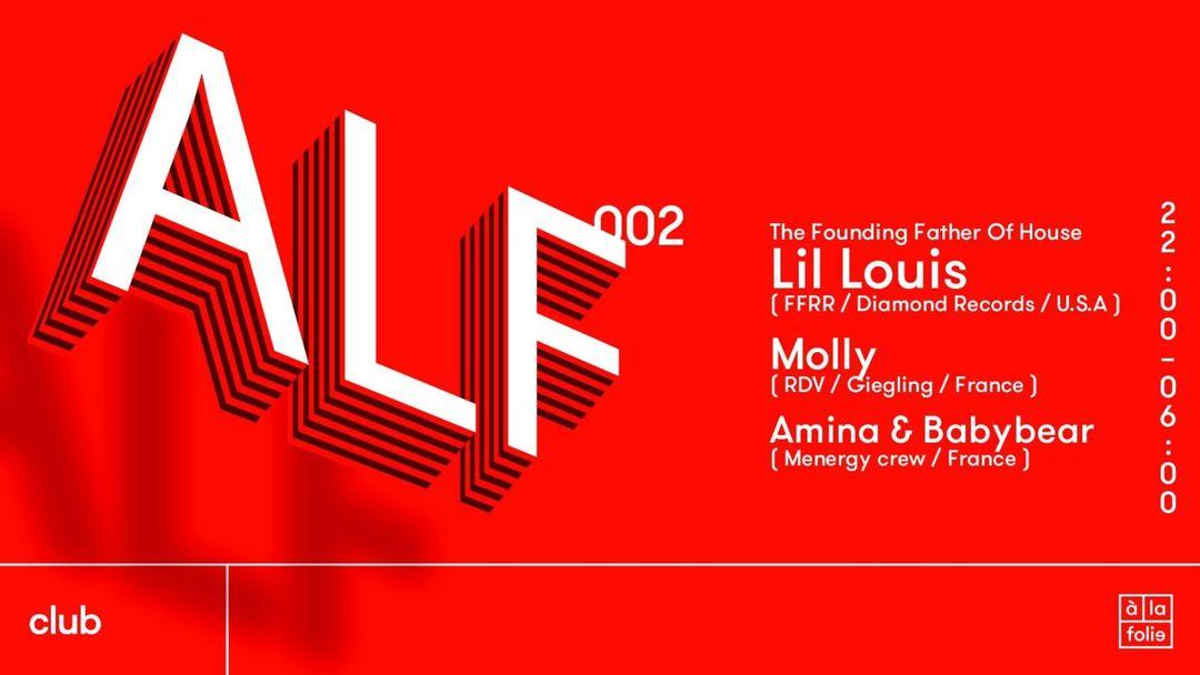 ALF 002 avec Lil Louis • Molly • Amina • Babybear event cover