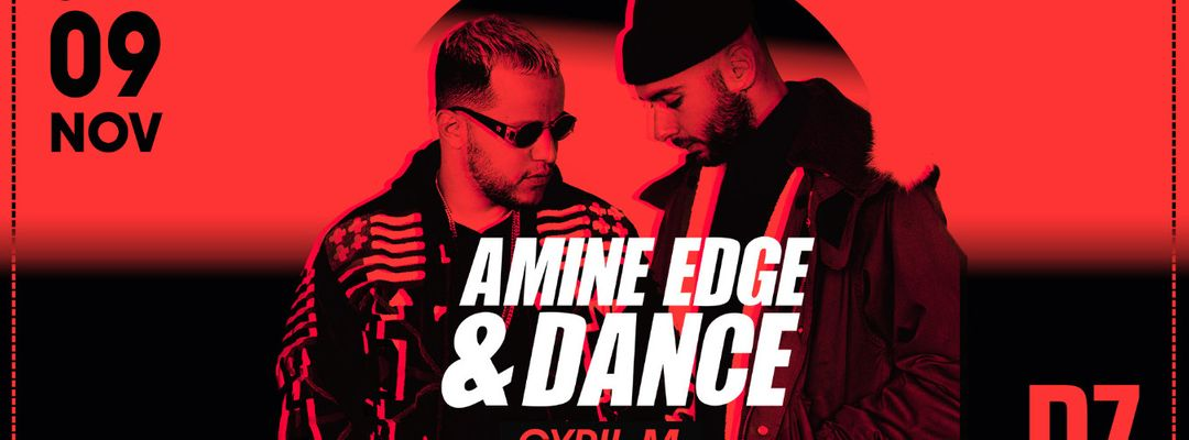 Couverture de l'événement Amine Edge & Dance @PZ city club