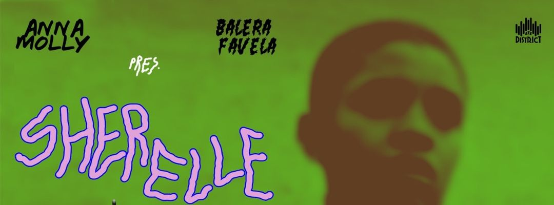 Anna Molly & Balera Favela present Sherelle + Rituales event cover