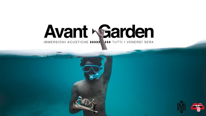 Cover for event: AVANT ▷ GARDEN #3