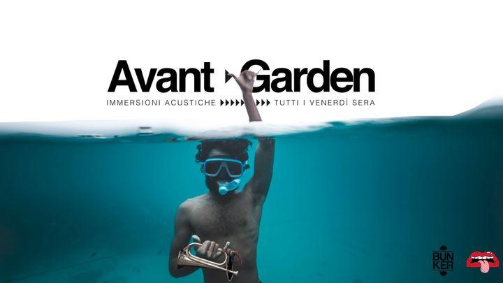 Cover for event: AVANT ▷ GARDEN #8