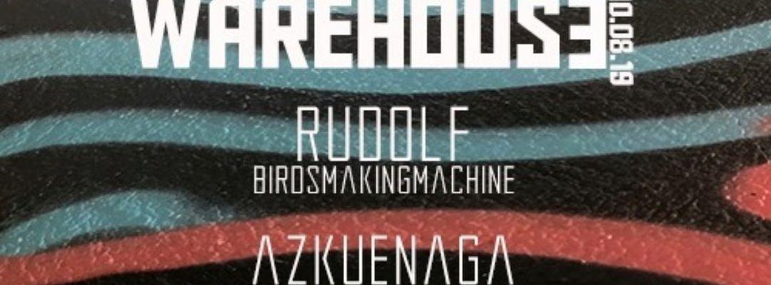 Cartel del evento Azkuenaga & Rudolf At Warehouse