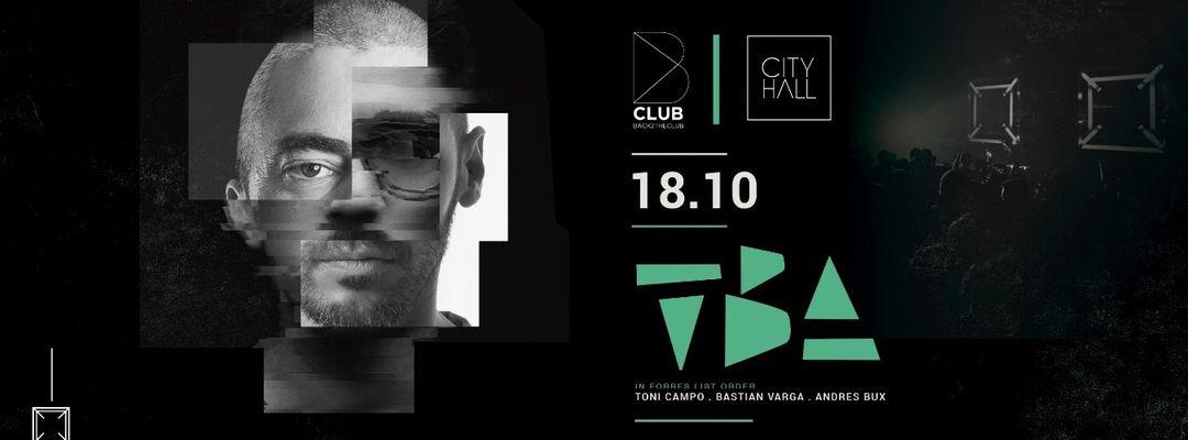 Couverture de l'événement B Club - TBA - Toni Varga · Bastian Bux · Andres Campo