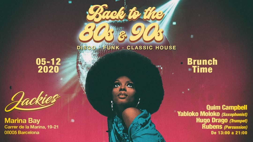 Jackies pres: Back to 80' & 90' - Disco, Hits & Classic House (Djs Saxo, Trumpet & Percusion Live) event cover