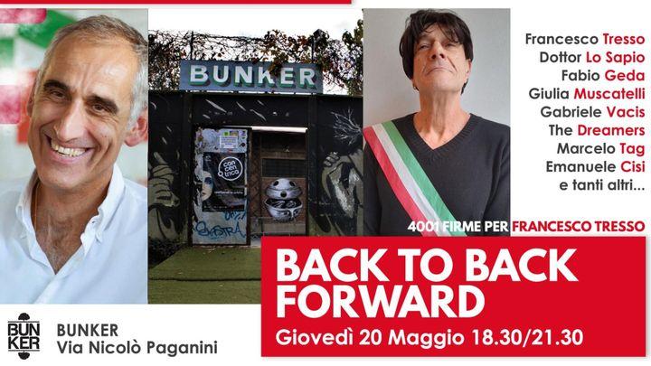 Cover for event: Back to Back Forward / 4001 firme per Francesco Tresso