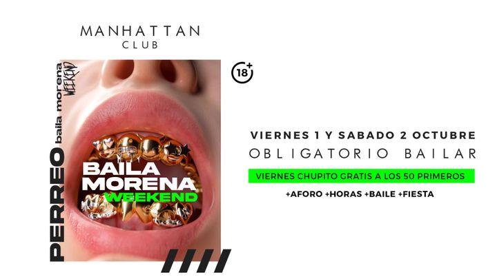 Cover for event: Baila Morena Weekend    VIERNES 1 OCTUBRE 2021