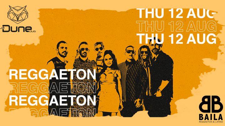 Cover for event: BAILA - Reggaeton & Latino