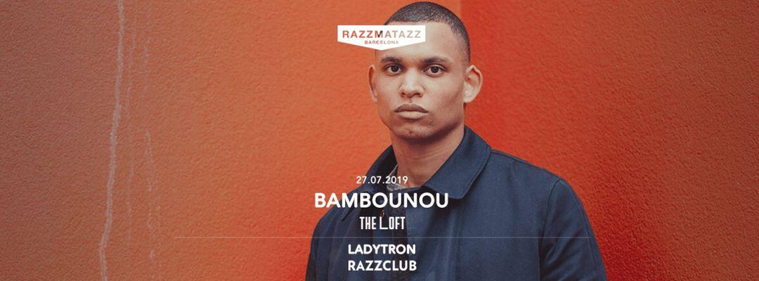 Cartel del evento Bambounou @ The Loft & Ladytron @ Razzclub