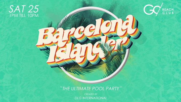 """Cover for event: BARCELONA ISLANDER - """"The ultimate Pool Party"""""""