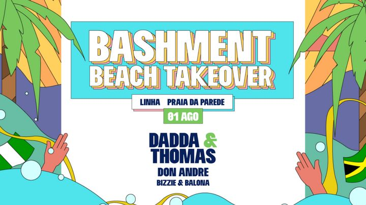 Cover for event: Bashment - Beach Takeover with Dadda & Thomas