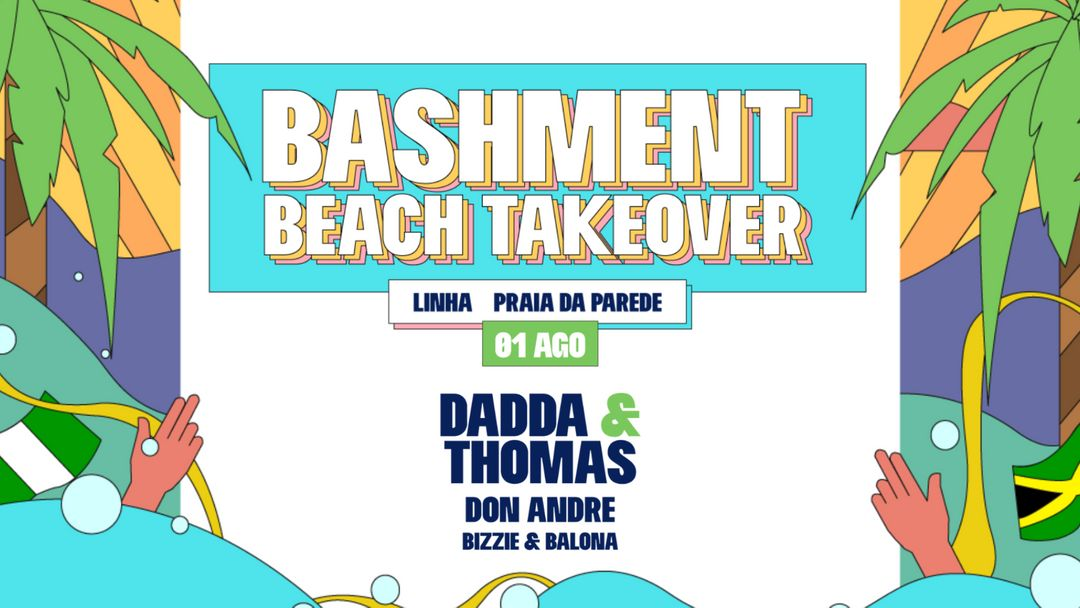 Couverture de l'événement Bashment - Beach Takeover with Dadda & Thomas
