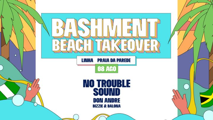 Cover for event: Bashment - Beach Takeover with No Trouble Sound