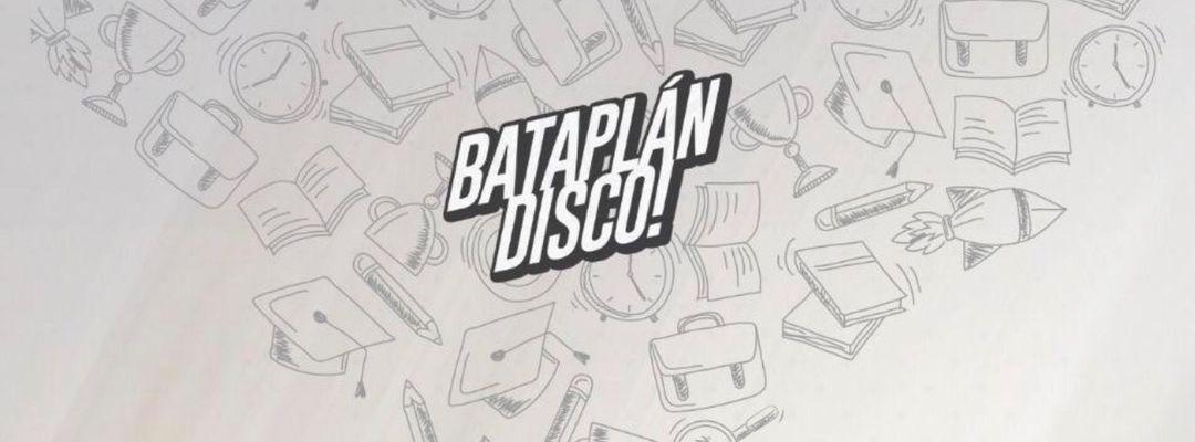 Cartel del evento BATAPLAN UNIVERSITY