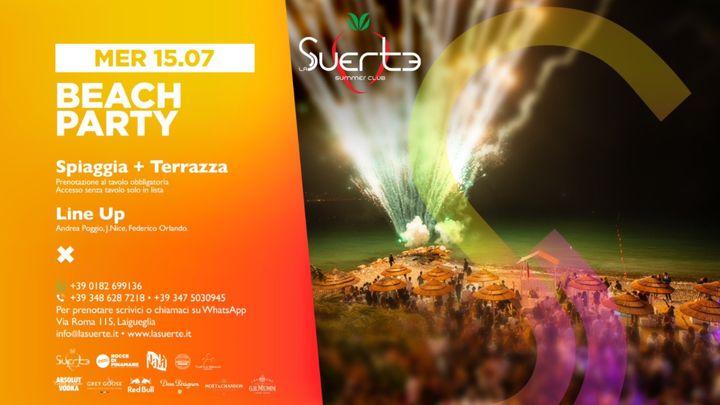 Cover for event: Beach Party - Mer 15/07 - La Suerte Summer Club