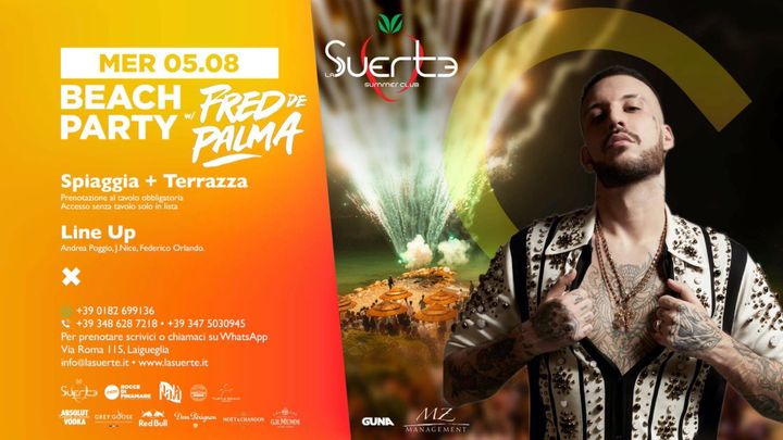 Cover for event: Beach Party w/ Fred De Palma - Mer 05/08 - La Suerte Summer Club
