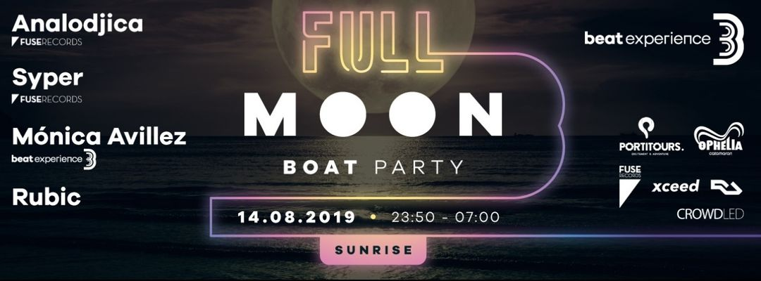 Beat Experience Full Moon Boat Party till Sunrise-Eventplakat