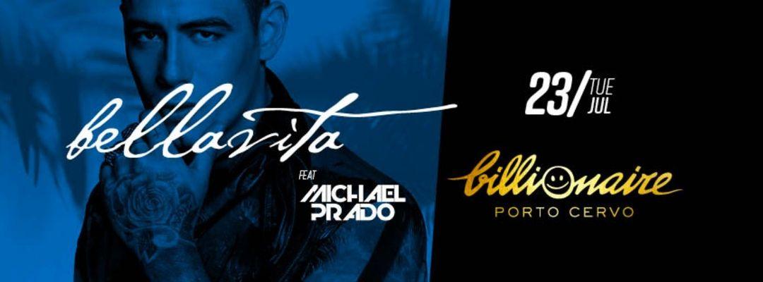 Copertina evento Bella Vita feat Michael Prado