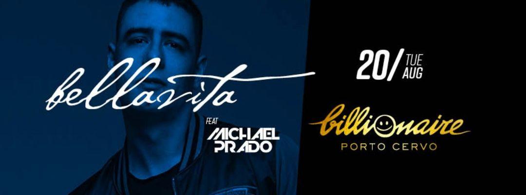 Cartel del evento BELLA VITA FEAT MICHAEL PRADO