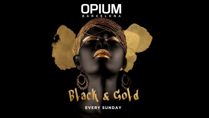 Cover for event: BLACK & GOLD   Every Sunday